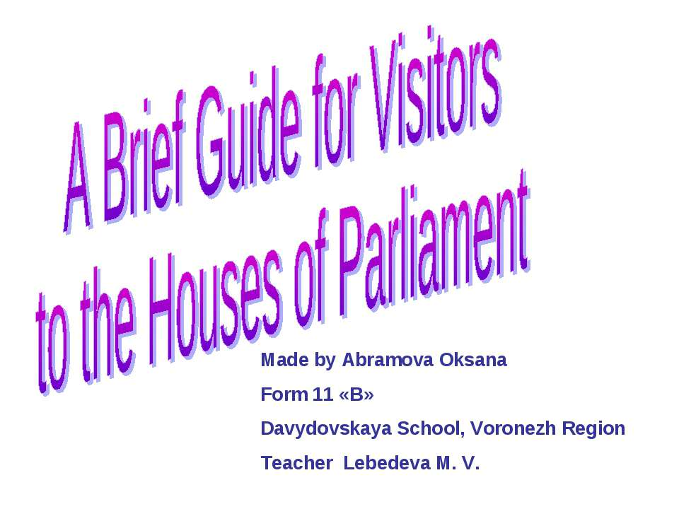 A Brief Guide for Visitors to the Houses of Parliament